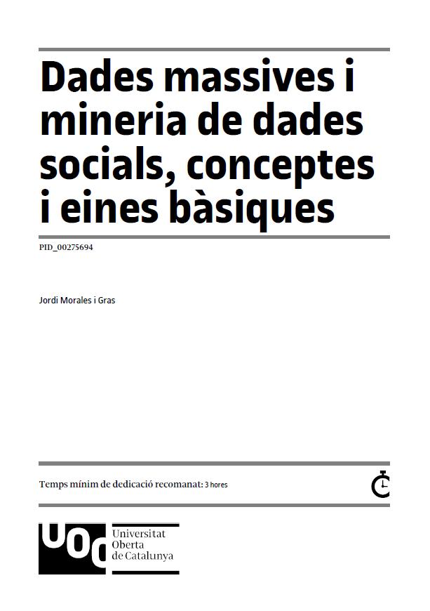 Dades massives i mineria de dades socials, conceptes i eines bàsiques