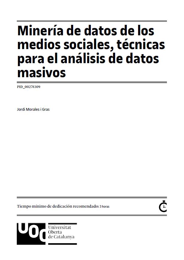 Minería de datos de los medios sociales, técnicas para el análisis de datos masivos